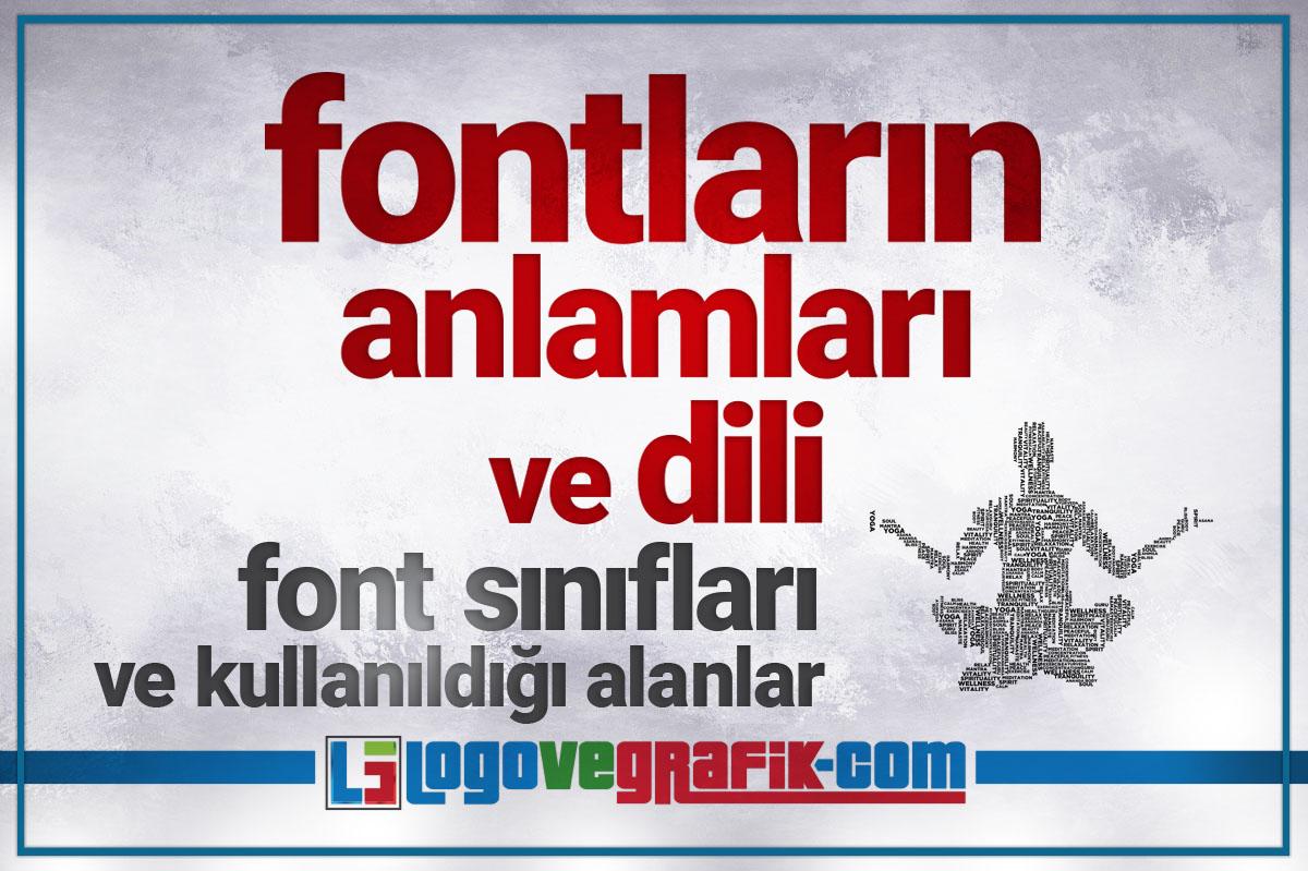 fontların anlamları ve dili