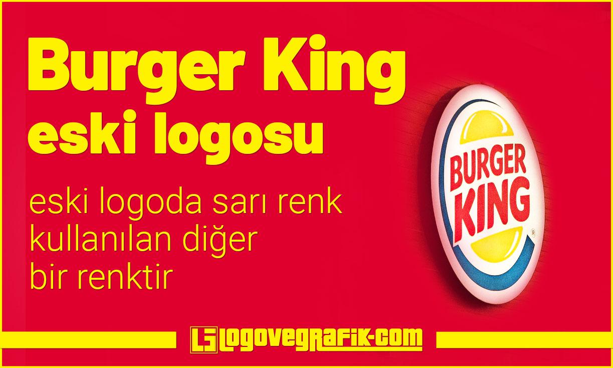 Burger King logosu değişti. Ünlü markanın logosu yenilendi. Eski ve yeni Burger King logolarının karşılaştırılmaları ve kıyaslanmaları